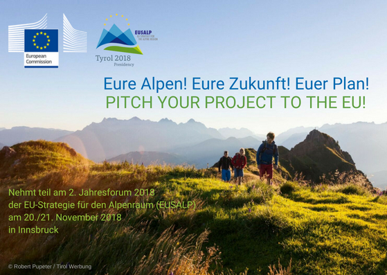 Eure Alpen! Eure Zukunft! Euer Plan!PITCH YOUR PROJECT TO THE EU!